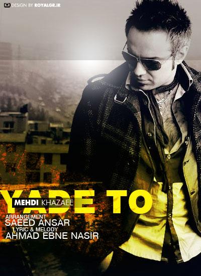 Mehdi Khazaee – Yade To