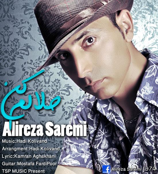 Alireza Saremi – Halalam Kon