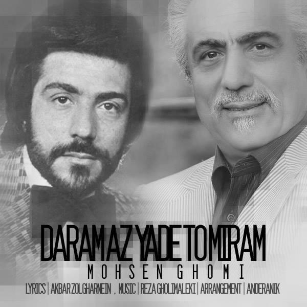 Mohsen Ghomi – Daram Az Yade To Miram