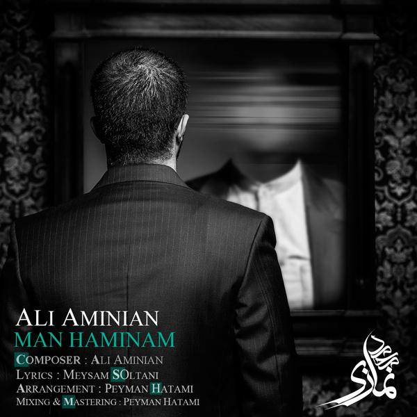 Ali Aminian – Man Haminam