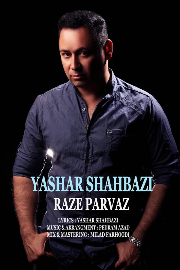 Yashar Shahbazi – Raze Parvaz