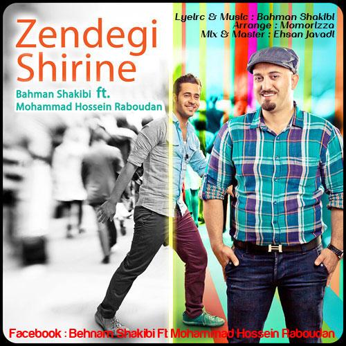 Bahman Shakibi & Mohammad Hossein Rabodan – Zendegi Shirine
