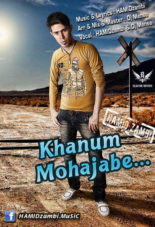 Hamid Zambi & Dj Mensa – Khanume Mohajabe