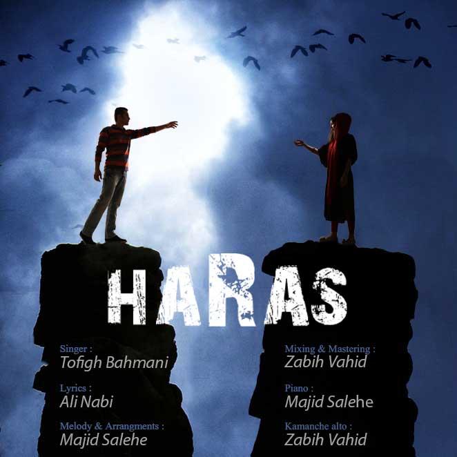 Tofigh Bahmani – Haras