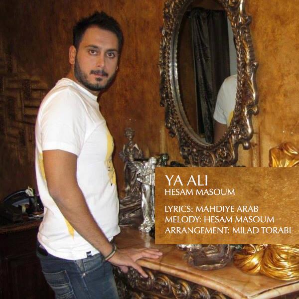 Hesam Masoum – Ya Ali