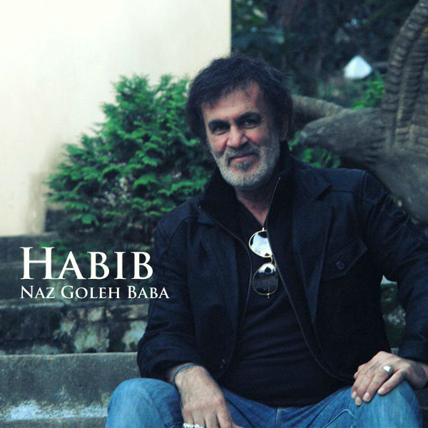 Habib – Naz Gole Baba