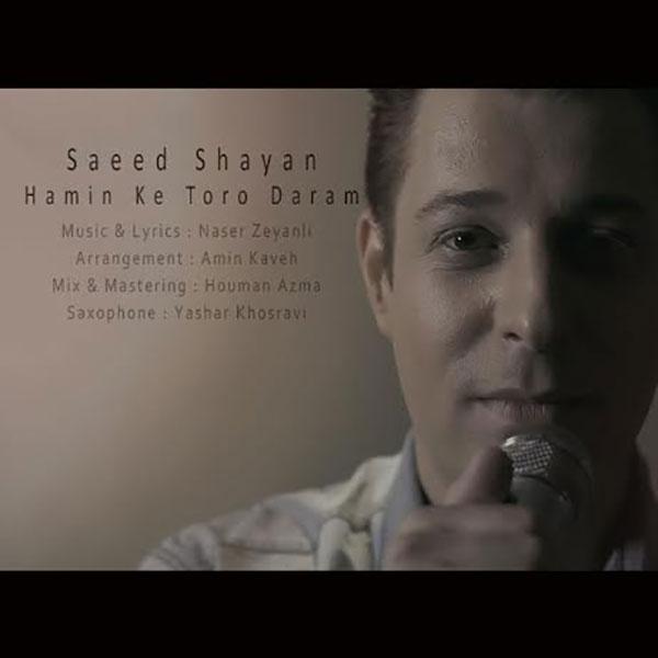 Saeed Shayan – Hamin Ke Toro Daram