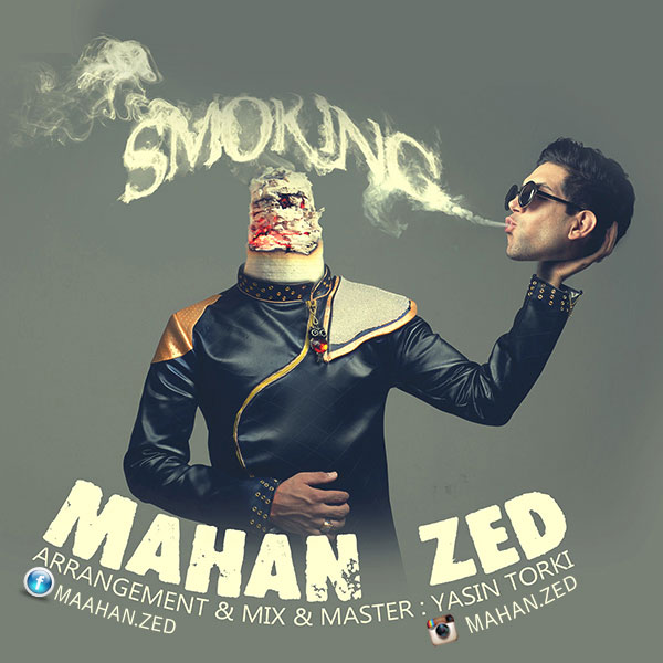 Mahan Zed – Smoking