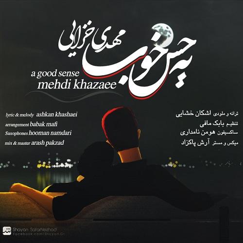Mehdi Khazaee – Ye Hesse Khoob