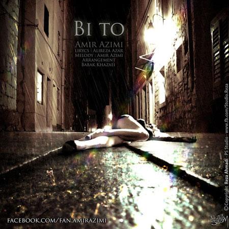Amir Azimi – Bi To