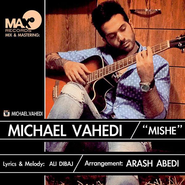 Mickael Vahedi – Mishe