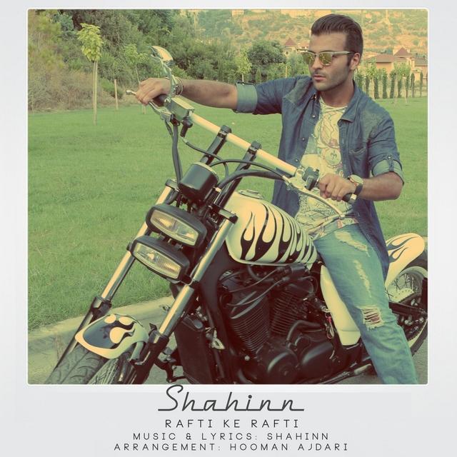 Shahinn – Rafti Ke Rafti