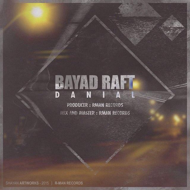 Danial – Bayad Raft