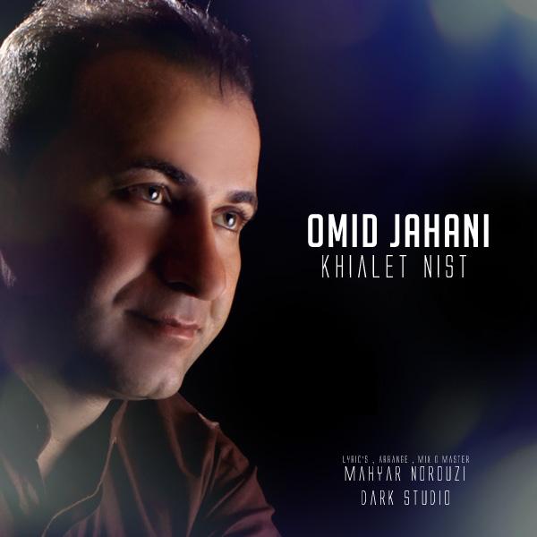 Omid Jahani – Khialet Nist