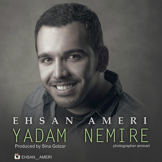 Ehsan Ameri – Yadam Nemire
