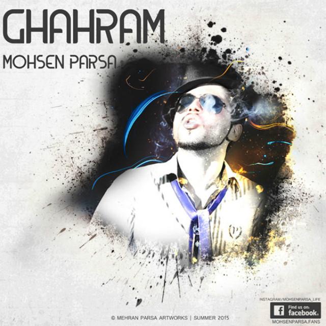 Mohsen Parsa – Ghahram