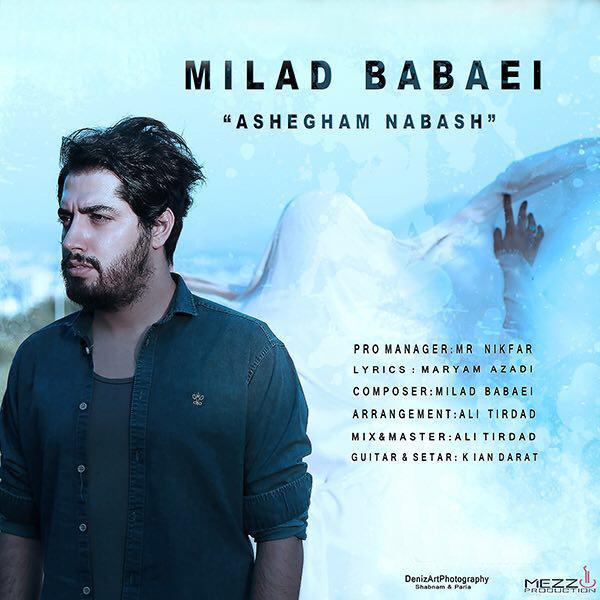 Milad Babaei – Ashegham Nabash