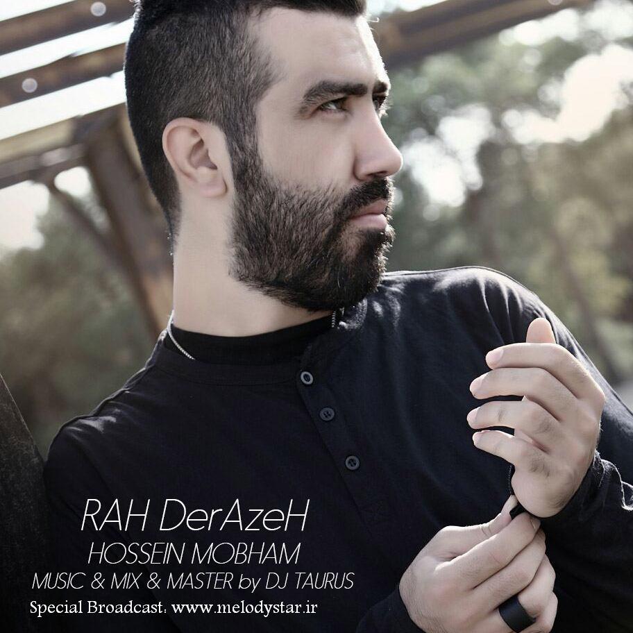 Hossein Mobham – Rah Derazeh