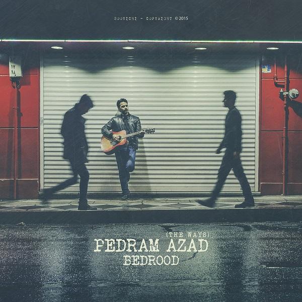 Pedram Azad – Bedrood