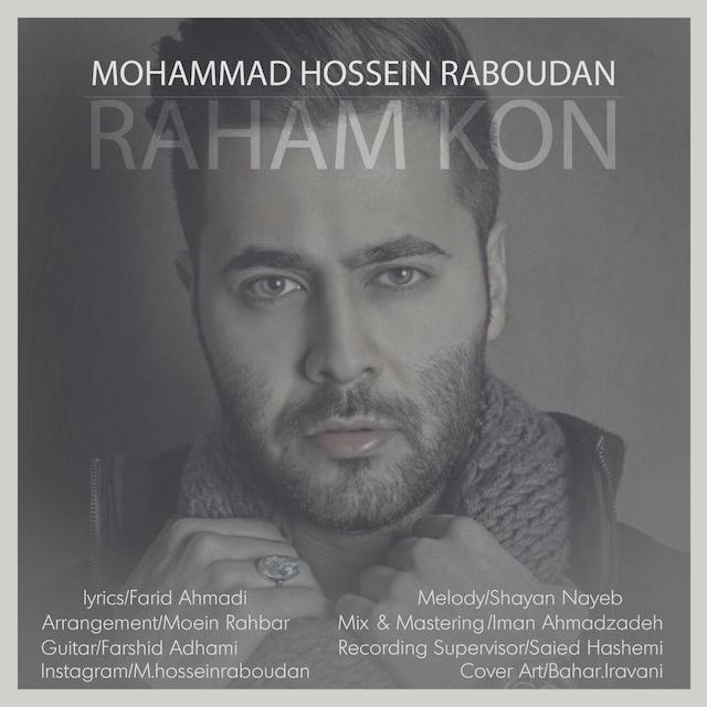 Mohammad Hossein Raboudan – Raham Kon