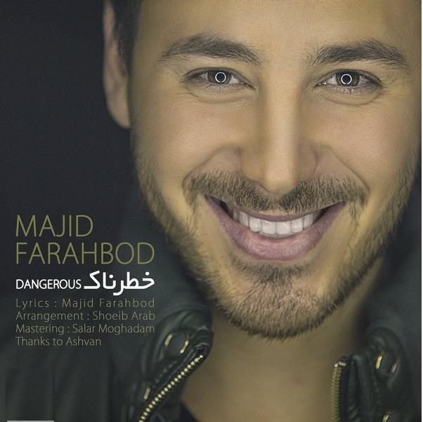 Majid Farahbod – Khatarnak