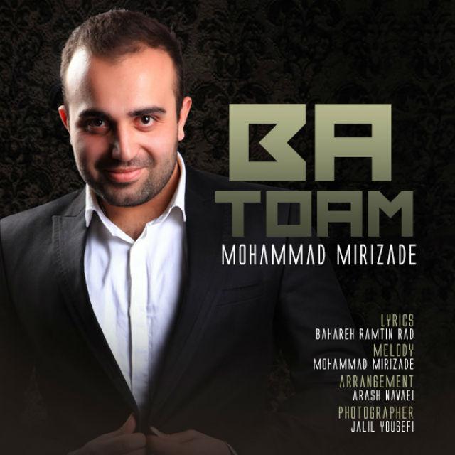 Mohammad Mirizade – Ba Toam