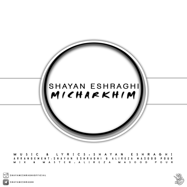 Shayan Eshraghi – Micharkhim