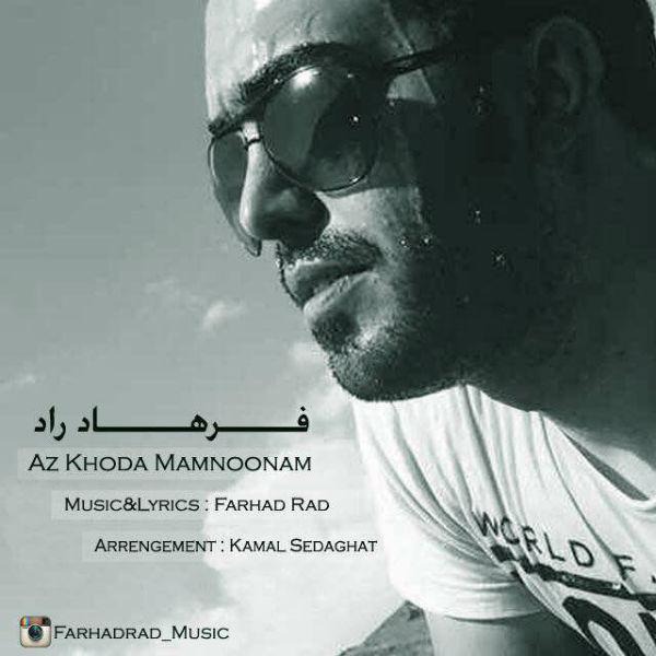 Farhad Rad – Az Khoda Mamnoonam