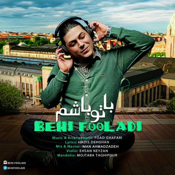 Behi Fooladi – Ba To Basham