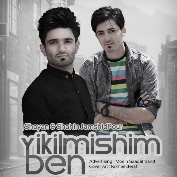 Shahin Jamshidpour – Yikilmishi Ben (Ft Shayan Jamshidpour)