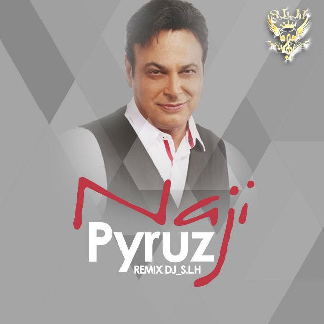 Pyruz - Naji (Remix DJ S.L.H).jpg (640×640)