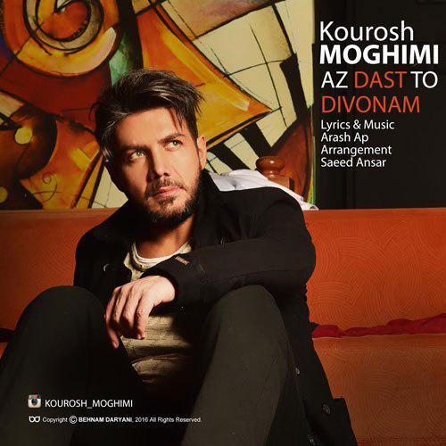 Kourosh Moghimi - Az Daste To Divoonam.jpg (500×500)