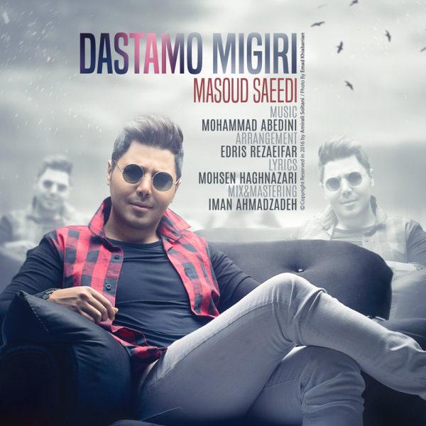 Masoud Saeedi - Dastamo Migiri.jpg (600×600)