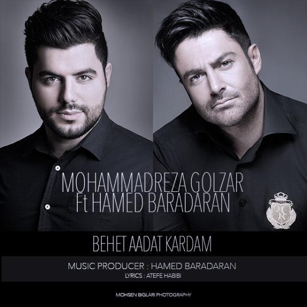 Mohammadreza Golzar – Behet Aadat Kardam (Ft Hamed Baradaran)