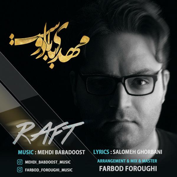 Mehdi Babadoost – Raft