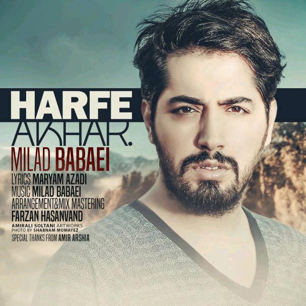 Milad Babaei – Harfe Akhar