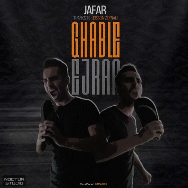 Jafar – Ghable Ejra