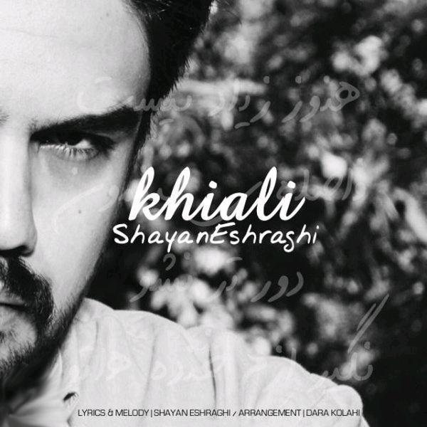 Shayan Eshraghi – Khiali