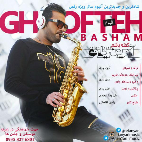 Arian Yari – Gofte Basham