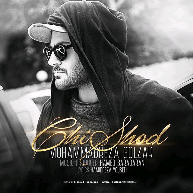 Mohammadreza Golzar – Chi Shod