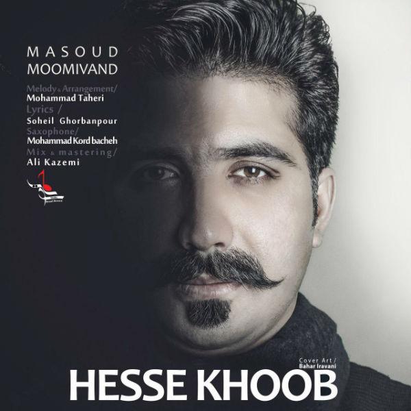 Masoud Moomivand – Hesse Khoob