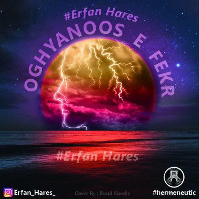 Erfan Hares – Oghyanos Fekr