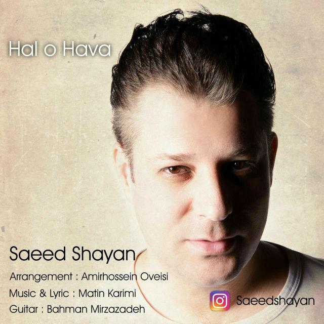 Saeed Shayan – Hal o Hava