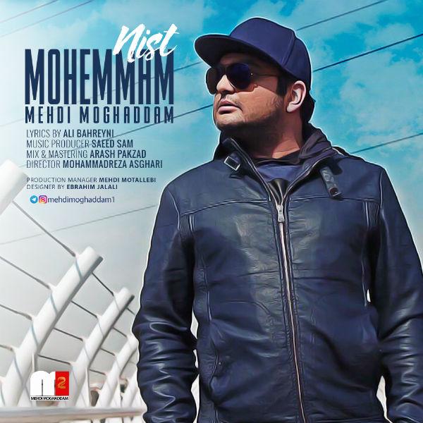 Mehdi Moghaddam – Mohemmam Nist