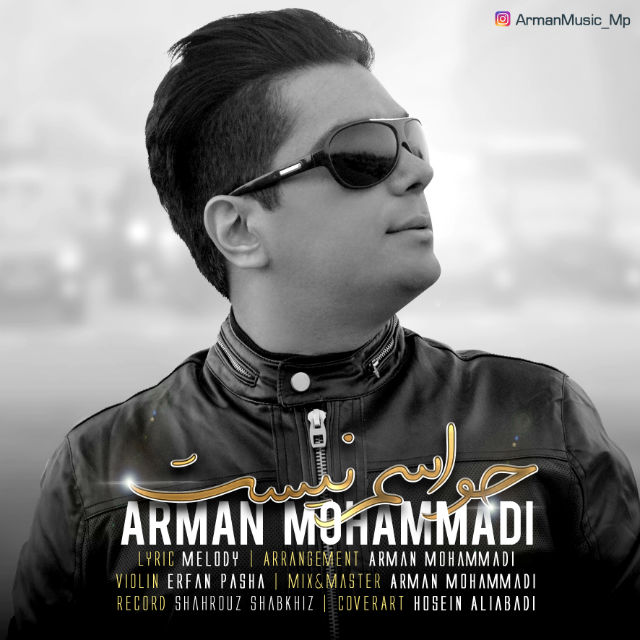 Arman Mohammadi – Havasam Nist