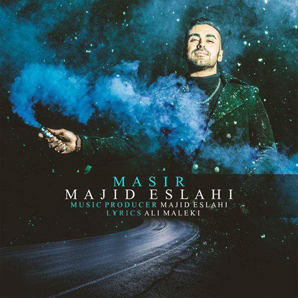 Majid Eslahi – Masir