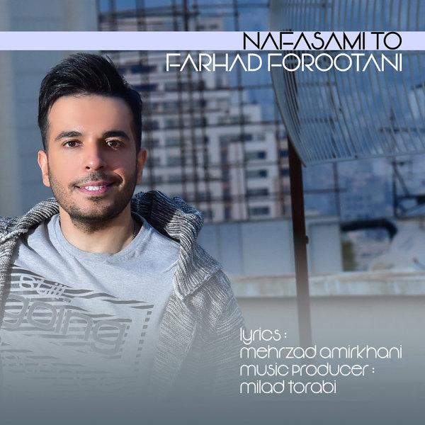 Farhad Forootani – Nafasami To