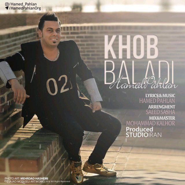 Hamed Pahlan – Khob Baladi