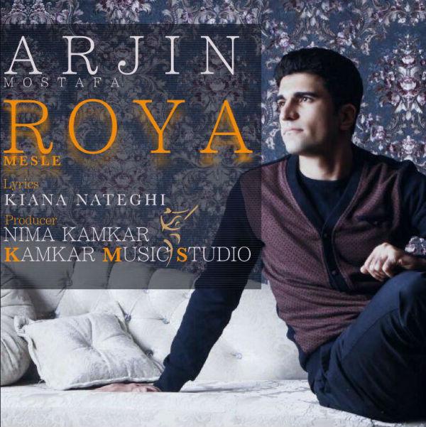 Arjin – Mesle Roya