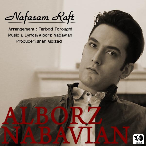 Alborz Nabavian – Nafasam Raft